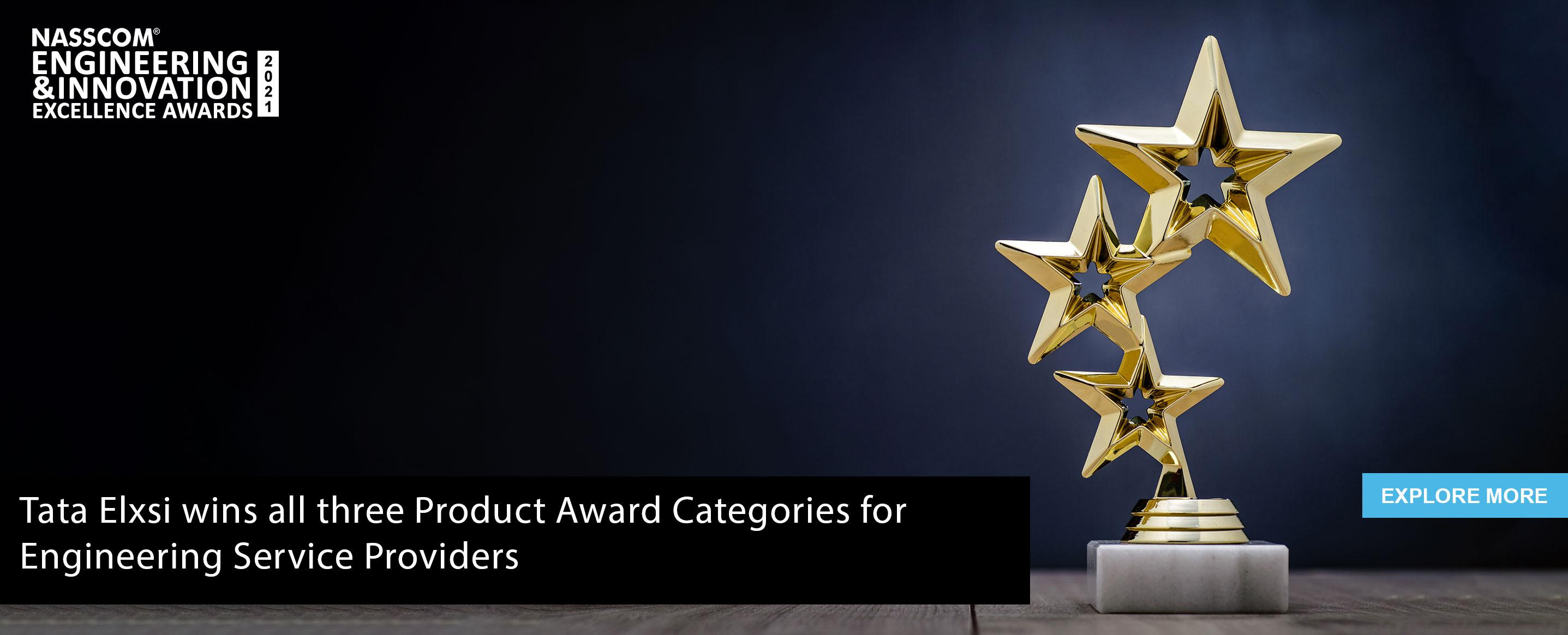 Tata Elxsi wins all three Product Award Categories for Engineering Service Providers at the NASSCOM Engineering & Innovation Excellence Awards 2021