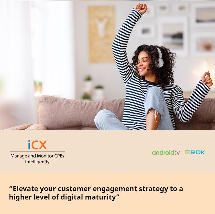 """""""Elevate your customer engagement strategy to a higher level of digital maturity"""""""