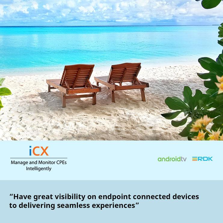"""""""Have great visibility on endpoint connected devices to delivering seamless experiences"""""""